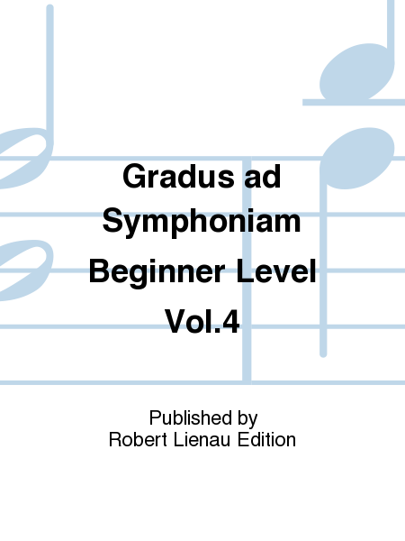 Gradus ad Symphoniam Beginner Level Vol.4
