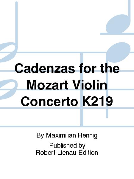 Cadenzas for the Mozart Violin Concerto K219