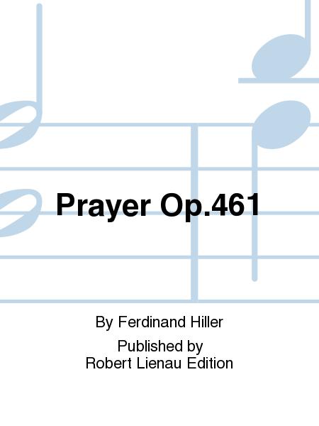 Prayer Op. 461