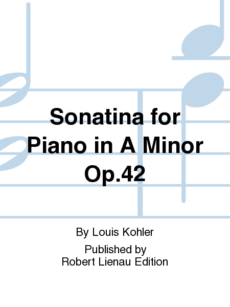 Sonatina for Piano in A Minor Op. 42