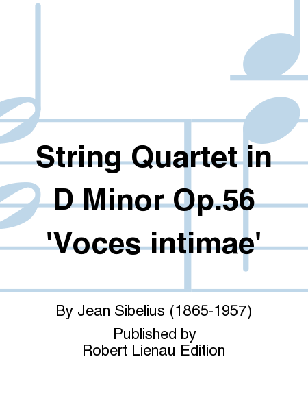 String Quartet in D Minor Op. 56