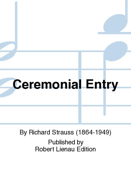 Ceremonial Entry