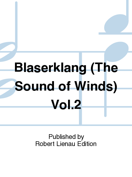 Blaserklang (The Sound of Winds) Vol. 2
