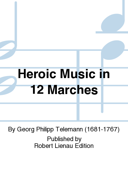 Heroic Music in 12 Marches