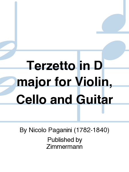 Terzetto in D major for Violin, Cello and Guitar