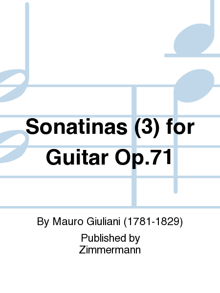 Sonatinas (3) for Guitar Op. 71