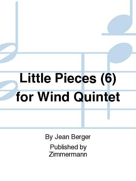 Little Pieces (6) for Wind Quintet