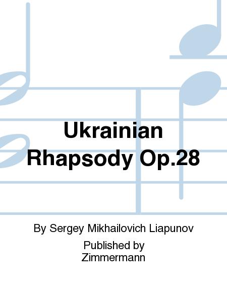 Ukrainian Rhapsody Op.28