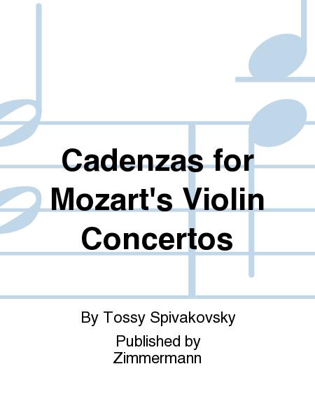 Cadenzas for Mozart's Violin Concertos