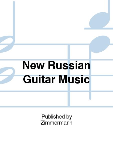 New Russian Guitar Music