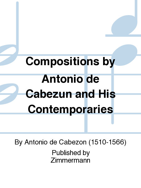Compositions by Antonio de Cabezun and His Contemporaries