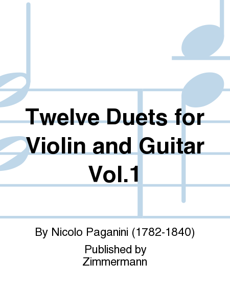 Twelve Duets for Violin and Guitar Vol. 1