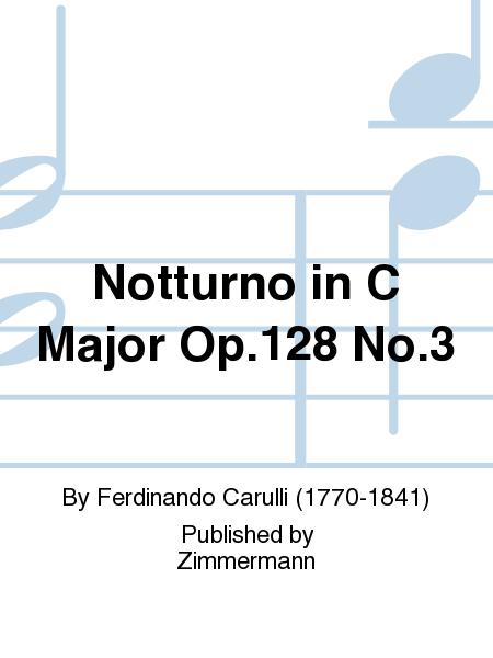 Notturno in C Major Op.128 No.3