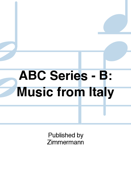 ABC Series - B: Music from Italy