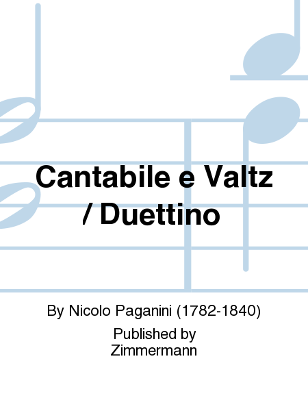 Cantabile e Valtz / Duettino