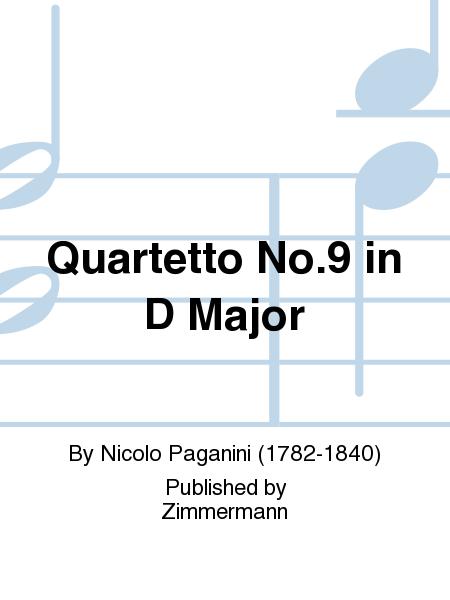 Quartetto No.9 in D Major