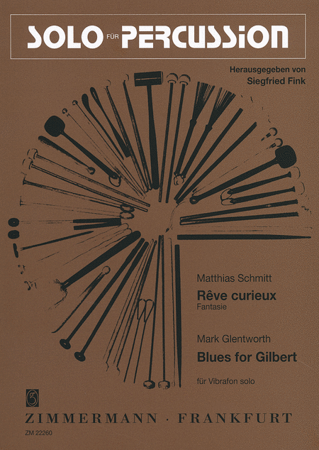 Blues for Gilbert; Reve curieux Fantasie