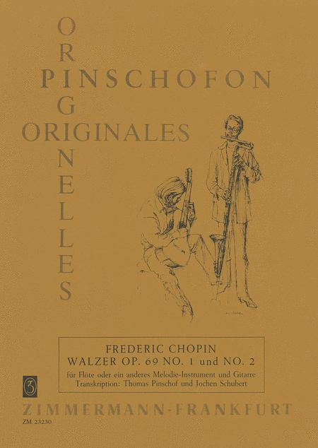 Waltzes Op. 69 Nos. 1 & 2