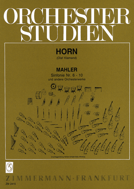 Orchestral Studies for Horn - Symphonies Nos. 6-10 and other works