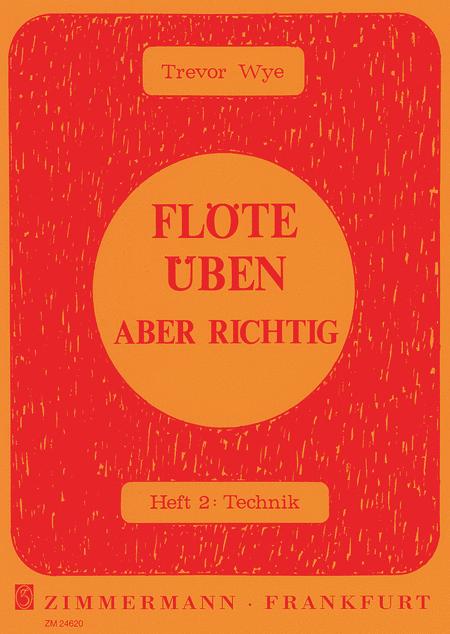 Flote Uben - Aber Richtig - Heft 2: Technik