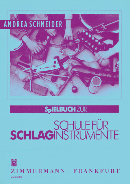Schule fur Schlaginstrumente (Method for Percussion Instruments)