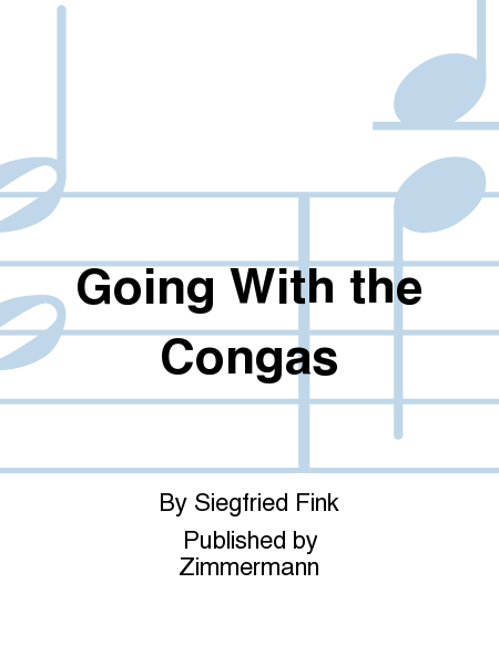 Going With the Congas
