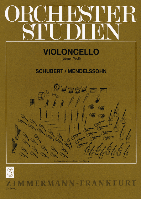 Orchestral Studies for Cello: Schubert and Mendelssohn