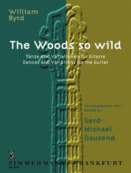 The Woods So Wild