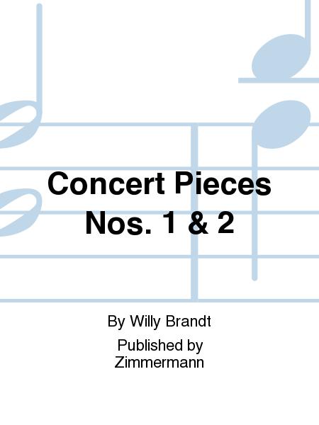 Concert Pieces Nos. 1 & 2
