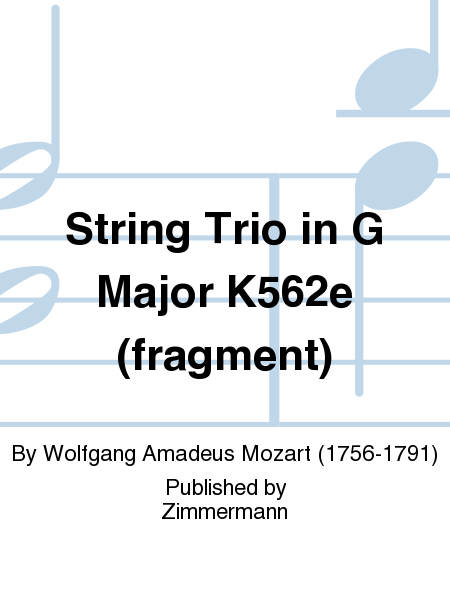 String Trio in G Major K562e (fragment)