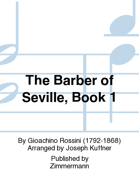 The Barber of Seville, Book 1