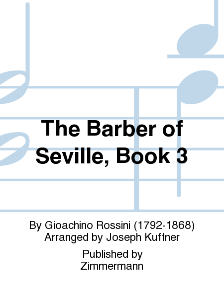 The Barber of Seville, Book 3