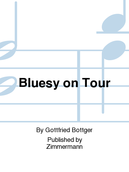 Bluesy on Tour
