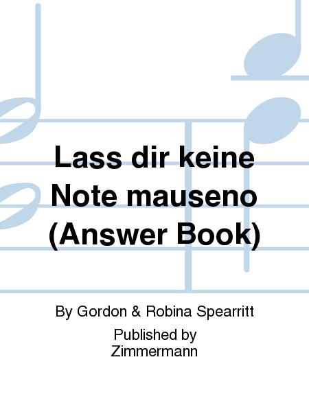 Lass dir keine Note mauseno (Answer Book)