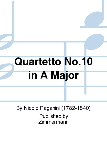 Quartetto No. 10 in A Major