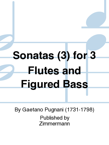Sonatas (3) for 3 Flutes and Figured Bass