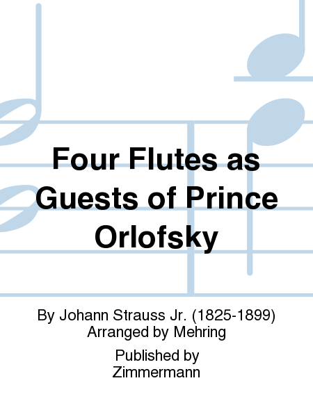 Four Flutes as Guests of Prince Orlofsky