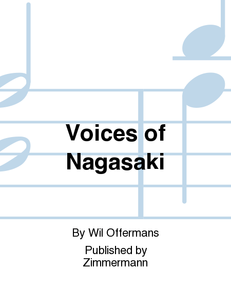 Voices of Nagasaki