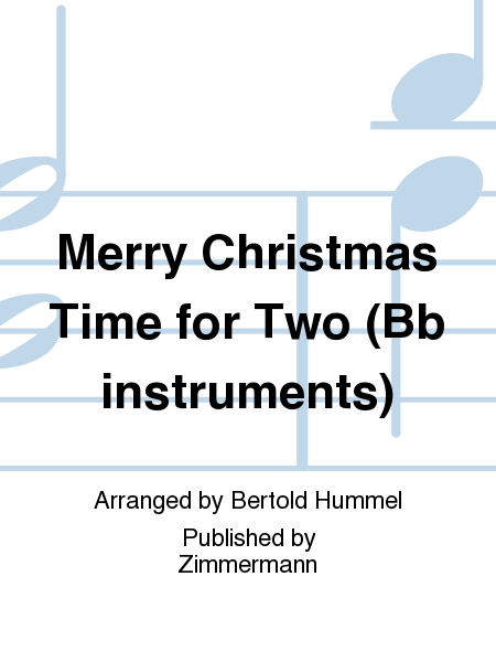 Merry Christmas Time for Two (Bb instruments)