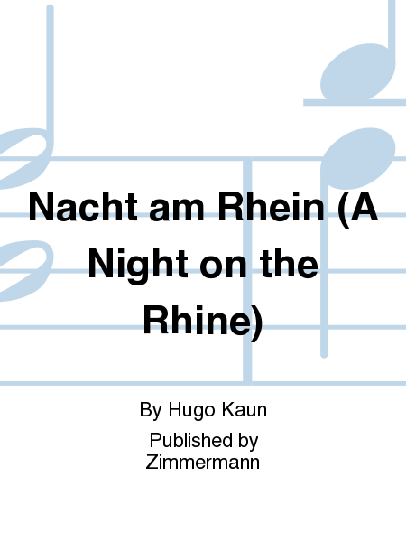 Nacht am Rhein (A Night on the Rhine)