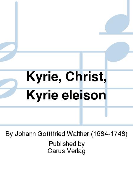 Kyrie, Christ, Kyrie eleison