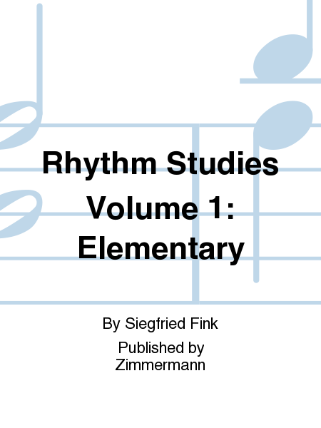 Rhythm Studies Volume 1: Elementary