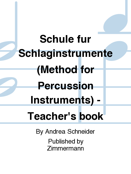 Schule fur Schlaginstrumente (Method for Percussion Instruments) - Teacher's book