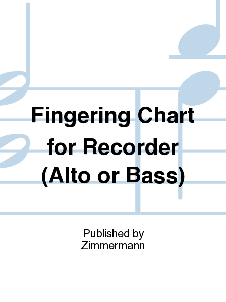 Fingering Chart for Recorder (Alto or Bass)