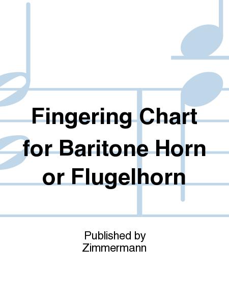 Fingering Chart for Baritone Horn or Flugelhorn