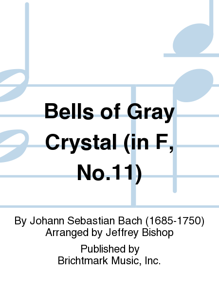 Bells of Gray Crystal (in F, No.11)