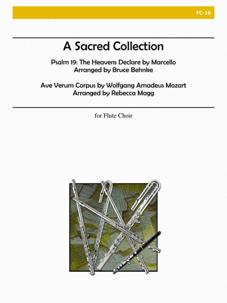A Sacred Collection - The Heavens Declare - Ave Verum Corpus