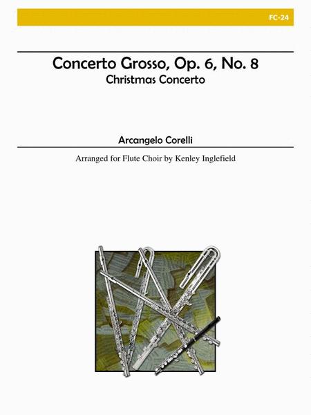 Concerto Grosso, Opus 6, No. 8 - 'Christmas Concerto'