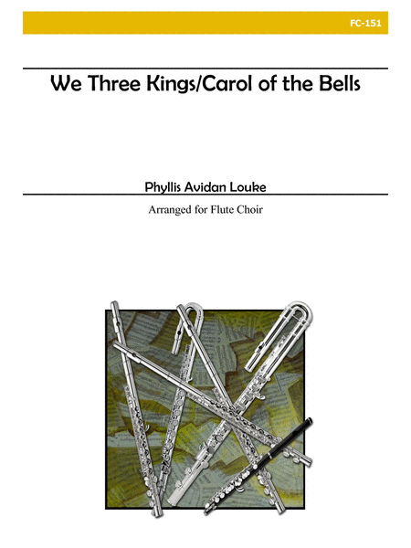 We Three Kings/Carol of the Bells