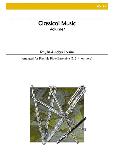 Classical Music, Volume 1 (Flexible Flute Ensemble)